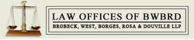 Brobeck, West, Borges, Rosa & Douville LLP Logo